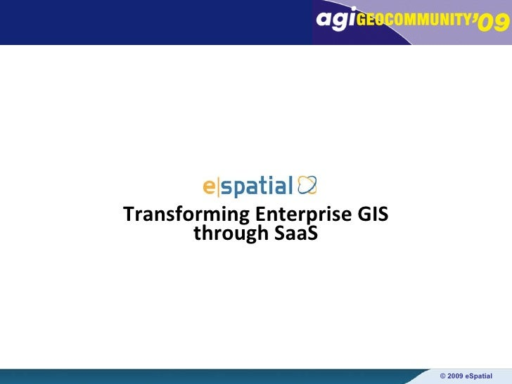 Transforming Enterprise GIS through SaaS