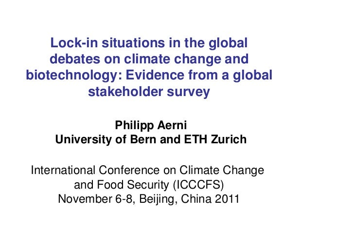 Lock-in situations in the global    debates on climate change andbiotechnology: Evidence from a global         stakeholder...