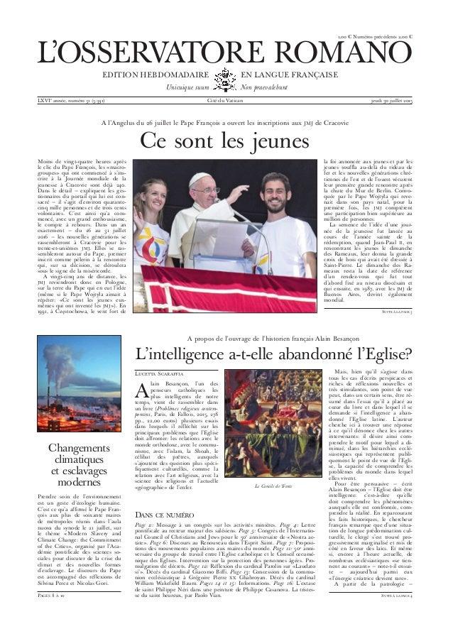 1,00 € Numéros précédents 2,00 € L'OSSERVATORE ROMANO EDITION HEBDOMADAIRE Unicuique suum EN LANGUE FRANÇAISE Non praevale...