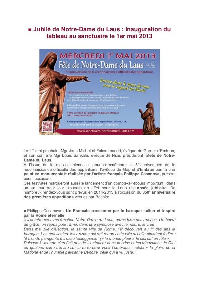 ■ Jubilé de Notre-Dame du Laus : Inauguration du        tableau au sanctuaire le 1er mai 2013Le 1er mai prochain, Mgr Jean...