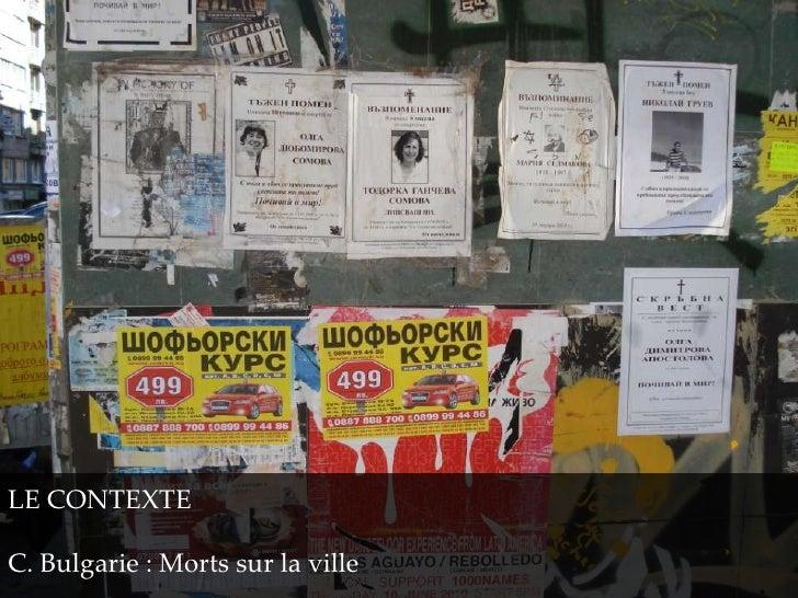 LE CONTEXTEC. Bulgarie : Morts sur la ville