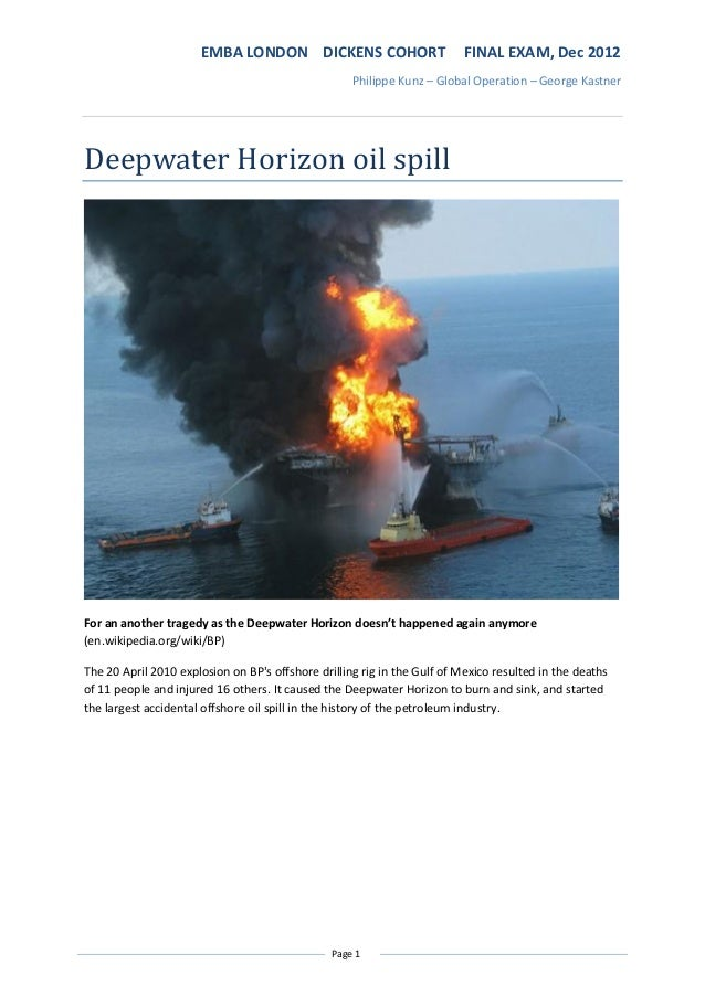 deepwater horizon oil spill case study Deepwater horizon oil spill: an ethics case study in environmental engineering we have developed and refined this real-world case study with students.