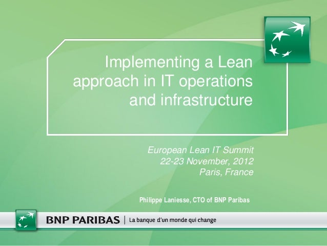 Implementing a Leanapproach in IT operations       and infrastructure           European Lean IT Summit              22-23...