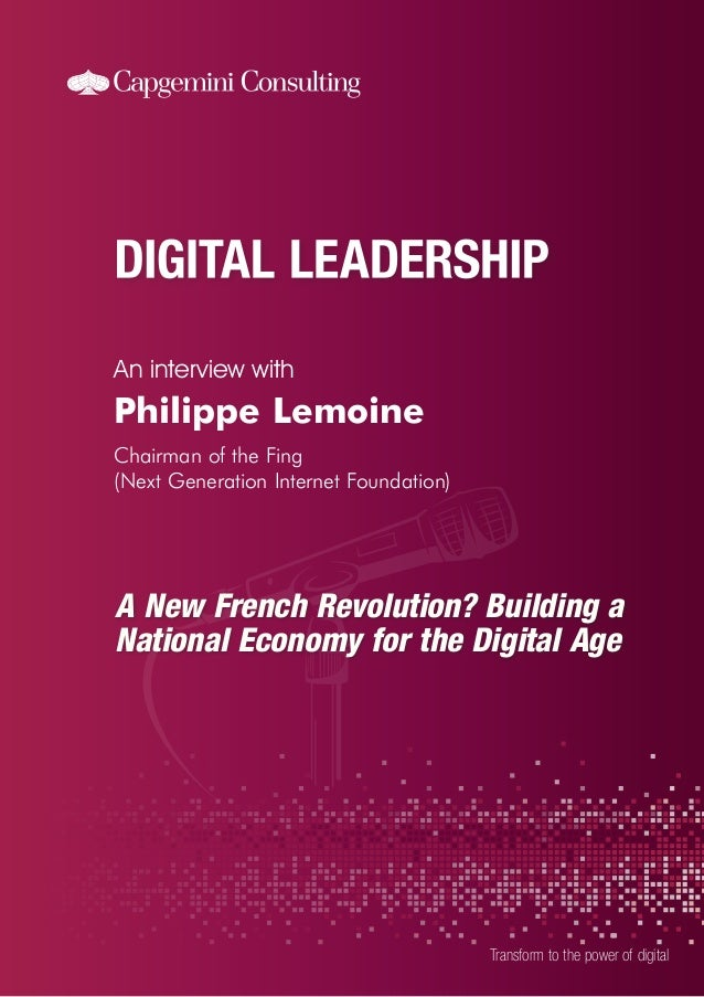 An interview with Transform to the power of digital Philippe Lemoine Chairman of the Fing (Next Generation Internet Founda...