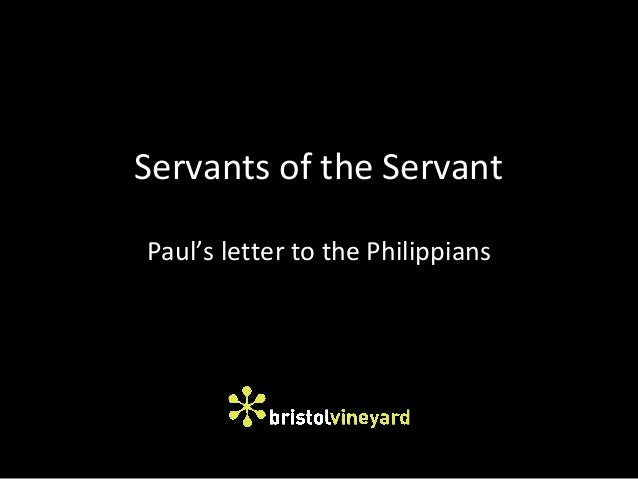 Servants of the Servant Paul's letter to the Philippians