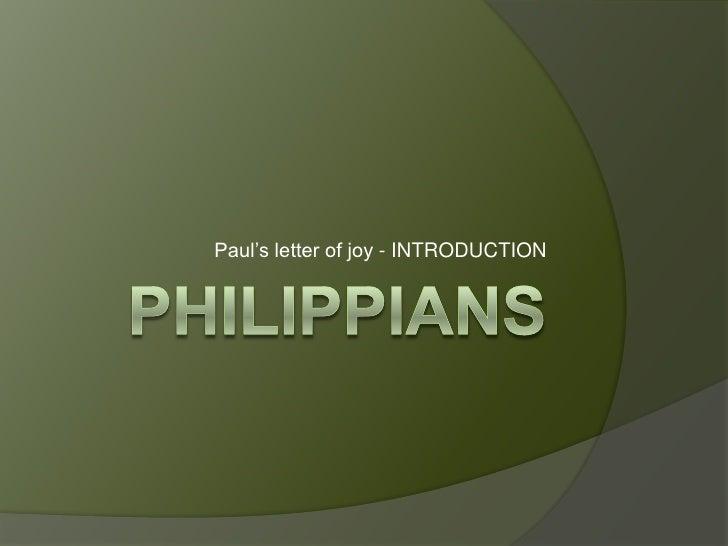 Paul's letter of joy - INTRODUCTION