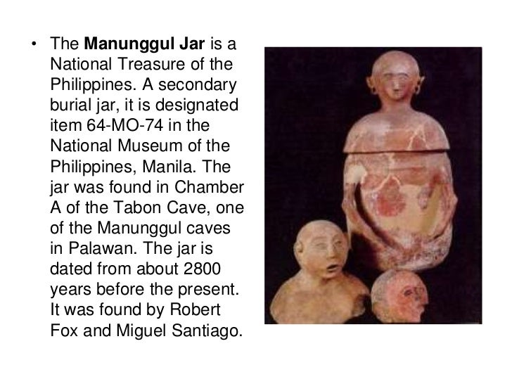 The Manunggul Jar is a National Treasure of the Philippines. A secondary burial jar, it is designated item 64-MO-74 in the...
