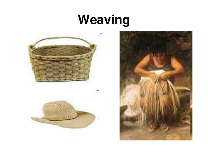 Weaving<br />
