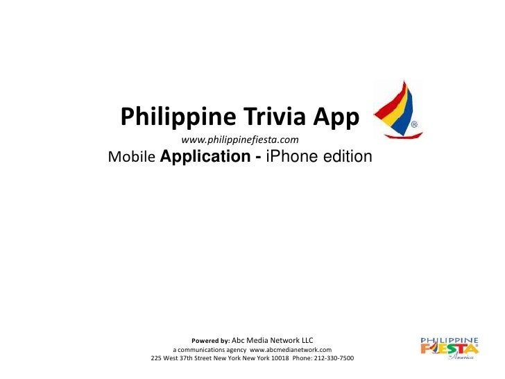 Philippine Trivia App              www.philippinefiesta.comMobile Application - iPhone edition                 Powered by:...