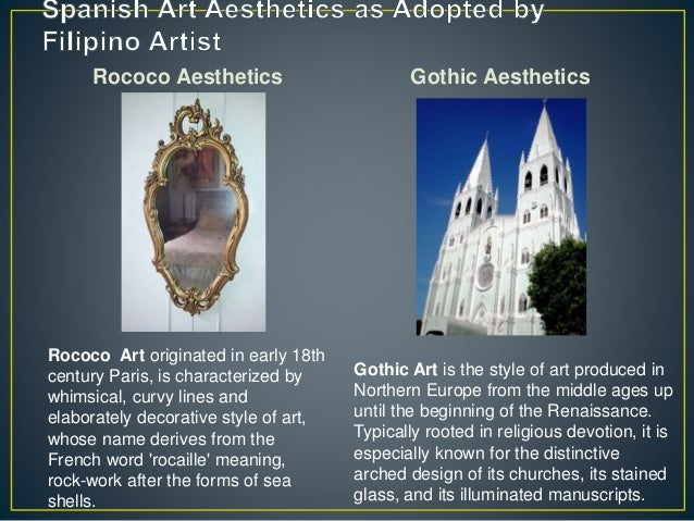 Rococo Aesthetics Gothic Aesthetics Rococo Art originated in early 18th century Paris, is characterized by whimsical, curv...