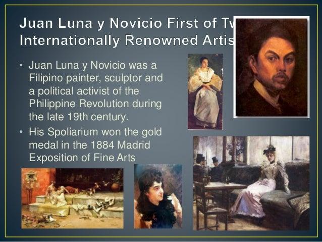 • Juan Luna y Novicio was a Filipino painter, sculptor and a political activist of the Philippine Revolution during the la...