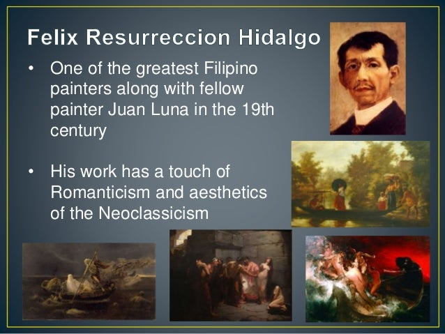 • One of the greatest Filipino painters along with fellow painter Juan Luna in the 19th century • His work has a touch of ...