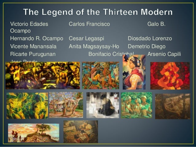 • Philippine Modern Art (1946 – 1970) The study of determining what is Philippine Contemporary Art Period is still being d...