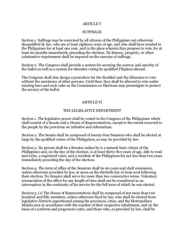 article v philippine constitution Summary: limited and elitist in character, article v on suffrage grants to literate male citizens, 21 years old or older the right to vote unless they are.