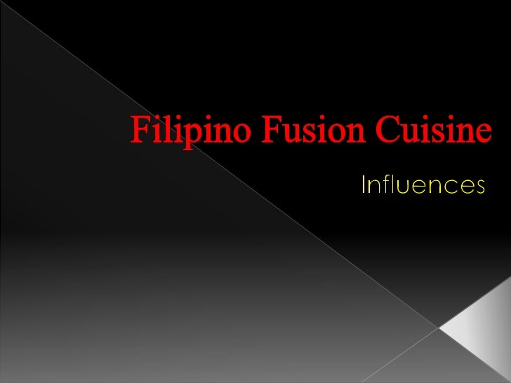    Fusion technique in cooking has been a norm in    Filipino kitchen long before Ferdinand    Magellan discovered the Ph...