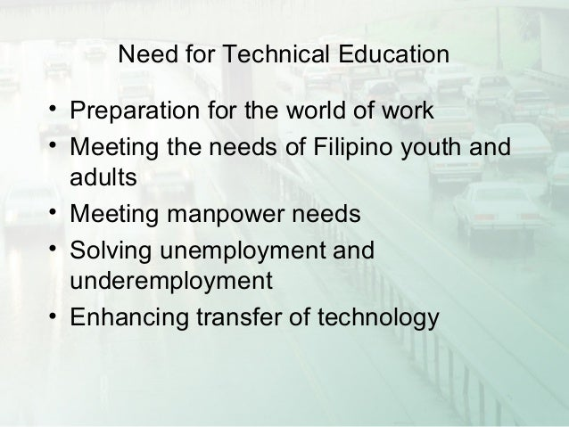 philippine education presentation informal education learning through own effort initiative and ability 52 need for technical