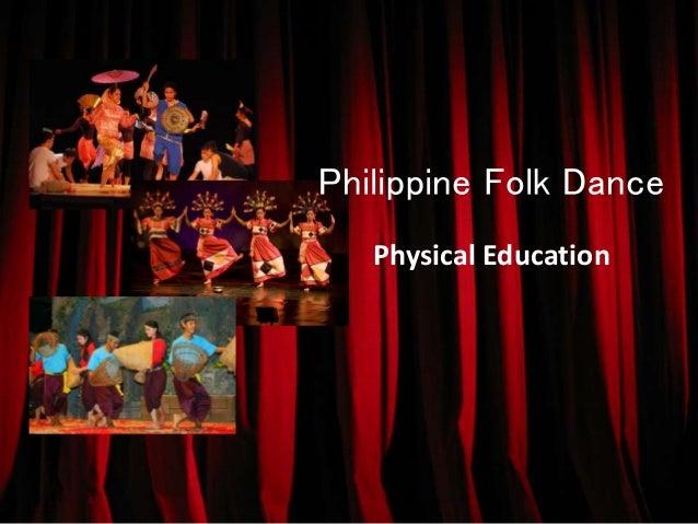 Philippine Folk Dance  Physical Education