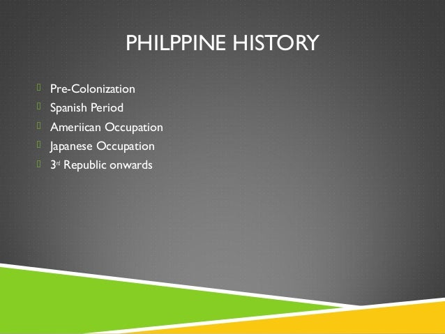 philippine history 1 World war ii and japanese occupation as many as 10,000 people died in the bataan death march war came unexpectedly to the philippines japan openned a surprise attack on the philippines on december 8, 1941, when japan attacked without warning, just ten hours after the attack on pearl harbor.