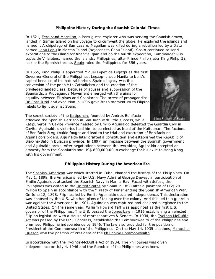 Philippine History During the Spanish Colonial Times<br /><br />In 1521, Ferdinand Magellan, a Portuguese explorer who wa...