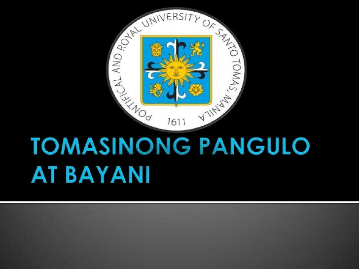 TOMASINONG PANGULO AT BAYANI<br />