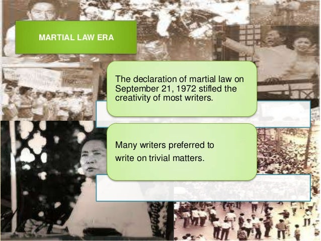 philippine literature during martial law Philippines martial law and its aftermath, (1972-86) the philippines found itself in an economic crisis in early 1970, in large part the consequence of the.