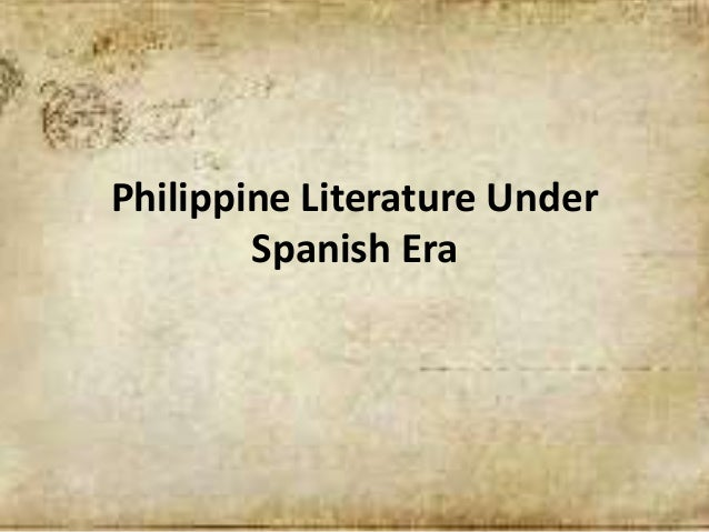 literature during spanish colonial period History according to mariñas (1974) philippine literature in spanish can be divided into 5 stages of development namely:  during the spanish colonial period,.