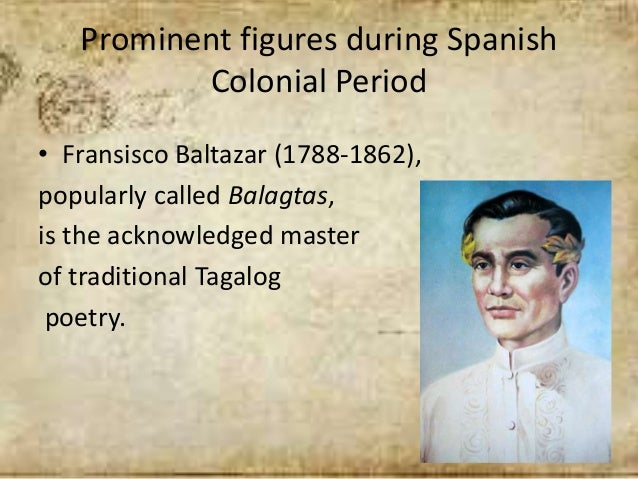 philippine short poems during spanish period During the american period (1900-45) on-demand portraitists included fabian de la rosa, miguel zaragoza, teodoro buenaventura, jorge pineda and above all, fernando amorsolo, whose style would dominate the period.