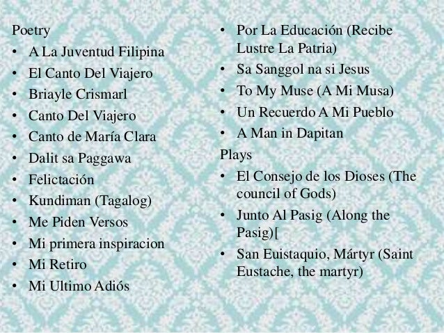 tagalog poems during spanish period Philippine literature under spanish era  na pasion ni jesu christo, a tagalog  poem based on christ's passion, was published in 1704.
