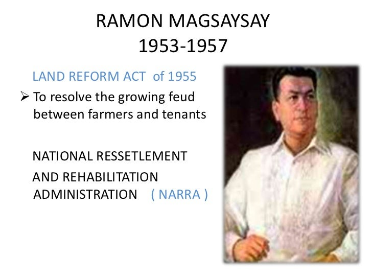 programs of ramon magsaysay Health and self-governance this was in the early fifties, when the country was just recovering from the throes of the huk rebellion, after then huk supremo luis taruc surrendered to president ramon magsaysay taruc's hometown of san luis, pampanga was one of the first sites or prrm's rural development program.