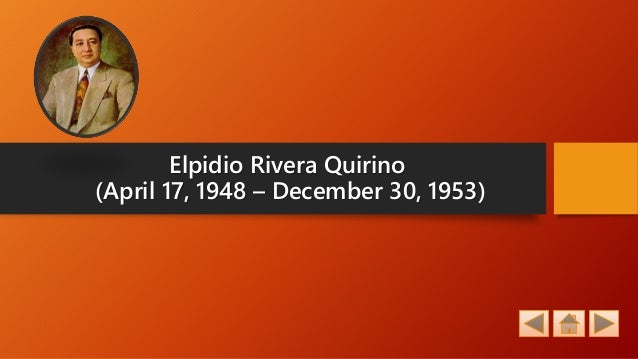 elpidio quirino biography problems achievements Contribution of elpidio quirino answer  1) postwar reconstruction 2) brought in  us aid 3) made economic gains share to:.