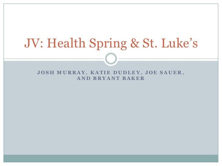 Josh Murray, Katie Dudley, Joe Sauer, and Bryant Baker<br />JV: Health Spring & St. Luke's<br />