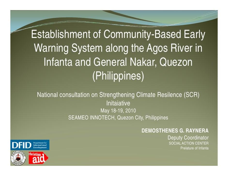 Establishment of Community Based Early                  Community-Based Warning System along the Agos River in    Infanta ...