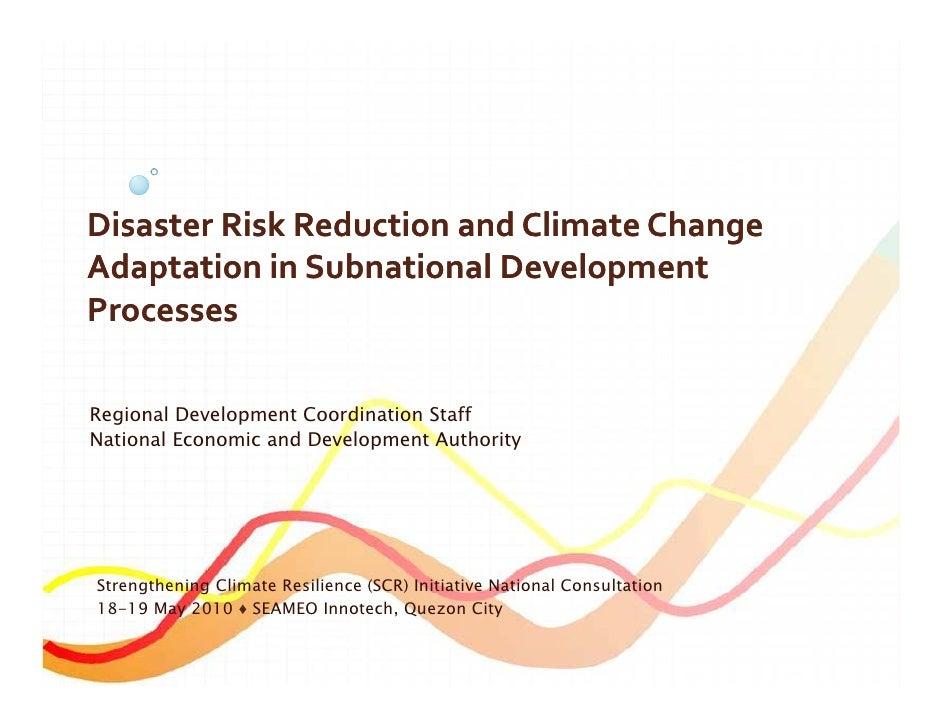 DisasterRiskReductionandClimateChange AdaptationinSubnational AdaptationinSubnational Development Processes  Re...