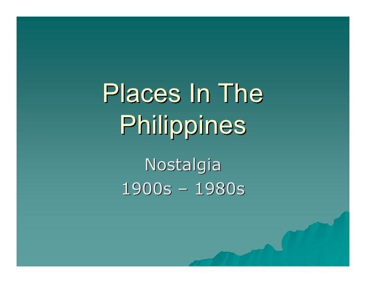 PlacesInThe  Philippines    Nostalgia  1900s–1980s          1980s