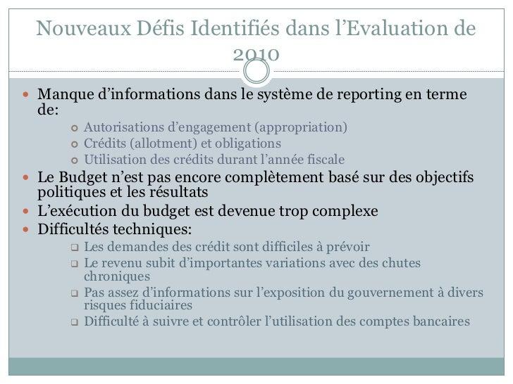 Nouveaux Défis Identifiés dans l'Evaluation de                    2010 Manque d'informations dans le système de reporting...