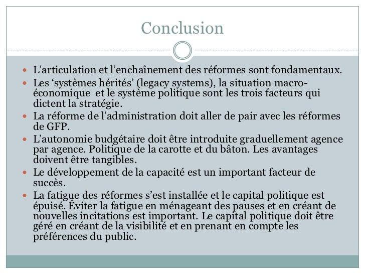 Conclusion L'articulation et l'enchaînement des réformes sont fondamentaux. Les 'systèmes hérités' (legacy systems), la ...