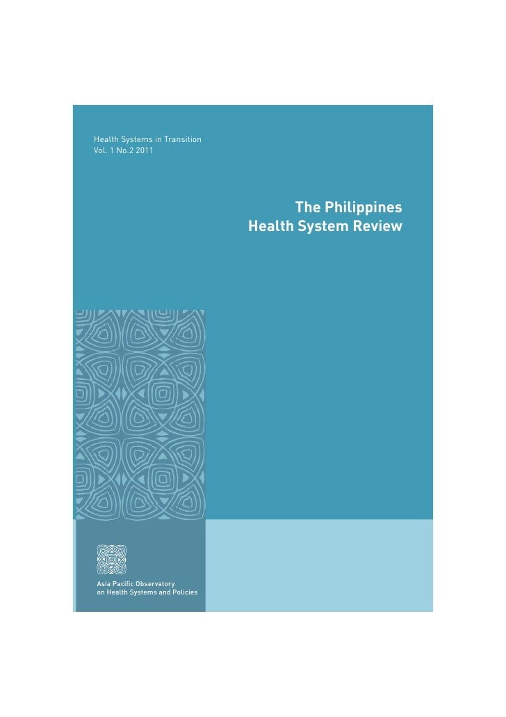 Health Systems in TransitionVol. 1 No.2 2011                                       The Philippines                        ...