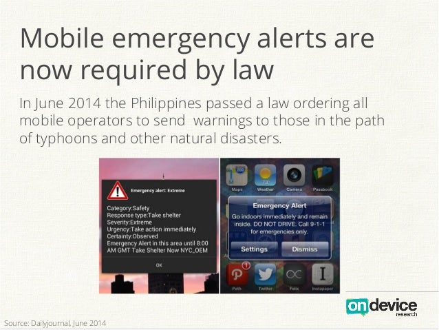 In June 2014 the Philippines passed a law ordering all mobile operators to send warnings to those in the path of typhoons ...