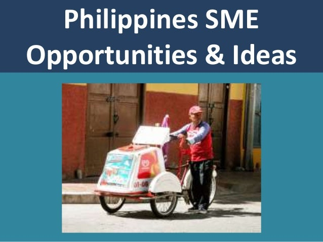 Philippines SME Opportunities & Ideas