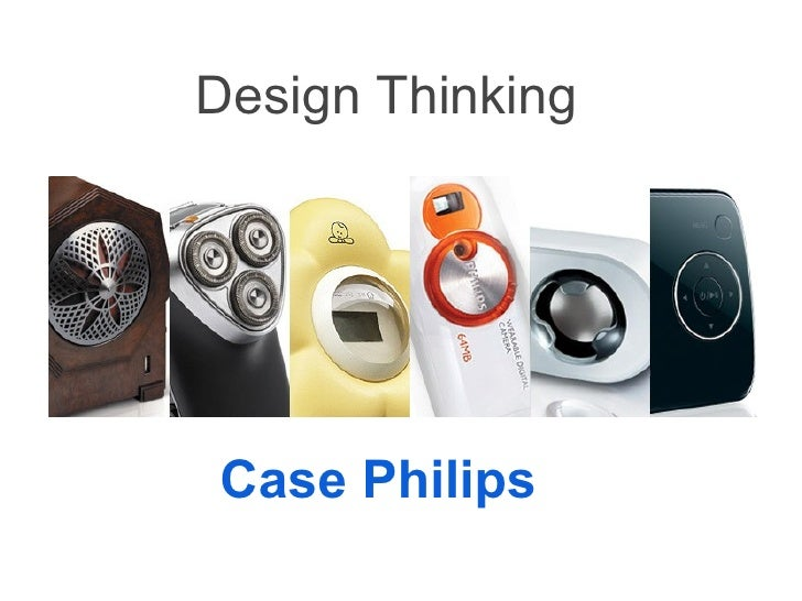 Design Thinking Case Philips