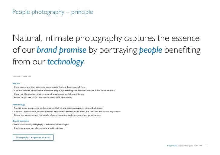 People photography – principle    Natural, intimate photography captures the essence of our brand promise by portraying pe...