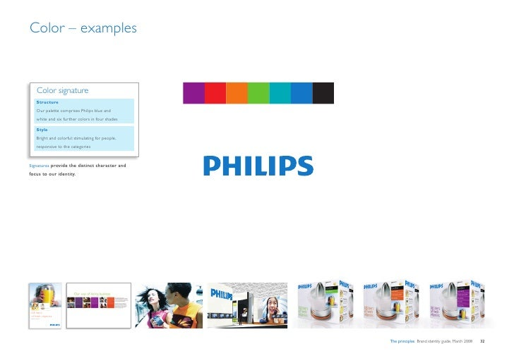Color – examples                Color signature              Structure              Our palette comprises Philips blue and...