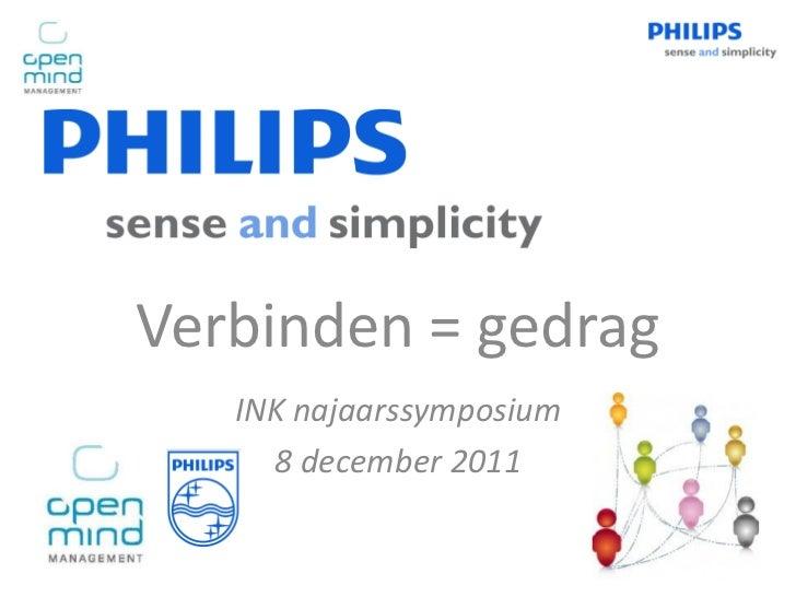 Verbinden = gedrag   INK najaarssymposium     8 december 2011