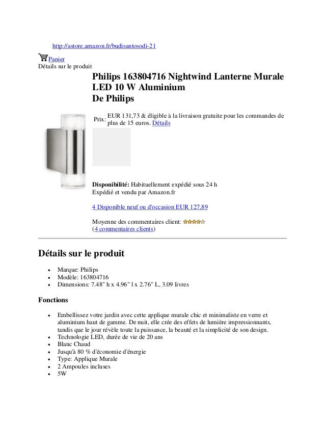 http://astore.amazon.fr/budisantosodi-21PanierDétails sur le produitPhilips 163804716 Nightwind Lanterne MuraleLED 10 W Al...