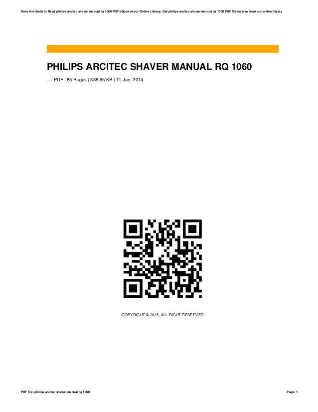 philips arcitec shaver manual rq 1060 rh slideshare net philips arcitec razor manual Philips Norelco Arcitec 1050X