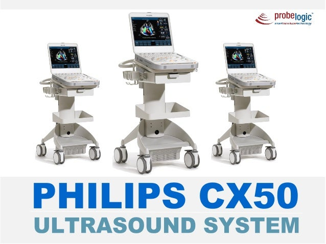 Philips Cx50 Ultrasound System Care Repair Replacements