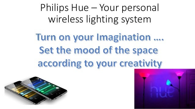 philips hue your personal wireless lighting system. Black Bedroom Furniture Sets. Home Design Ideas