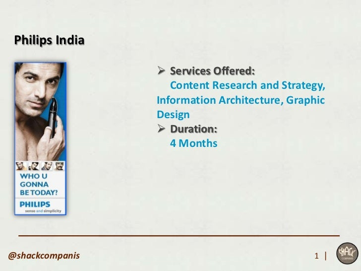 Philips India                  Services Offered:                    Content Research and Strategy,                 Inform...