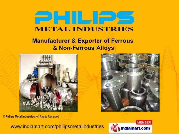 Manufacturer & Exporter of Ferrous  & Non-Ferrous Alloys