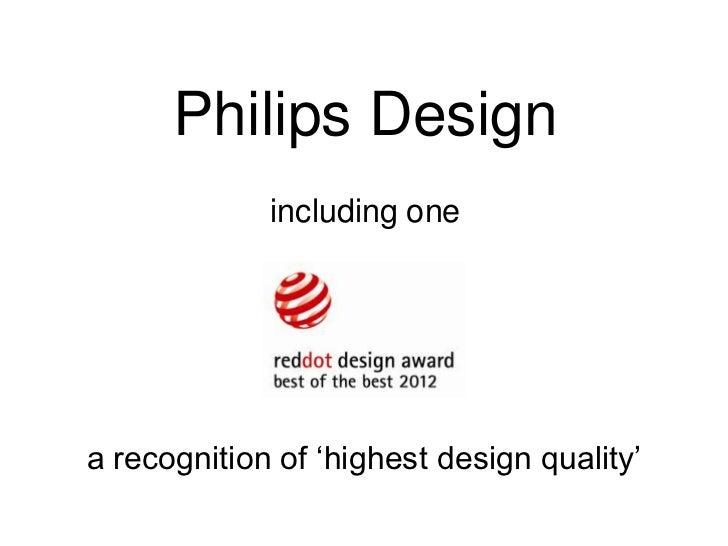 Philips red dot design awards 2012 Slide 3